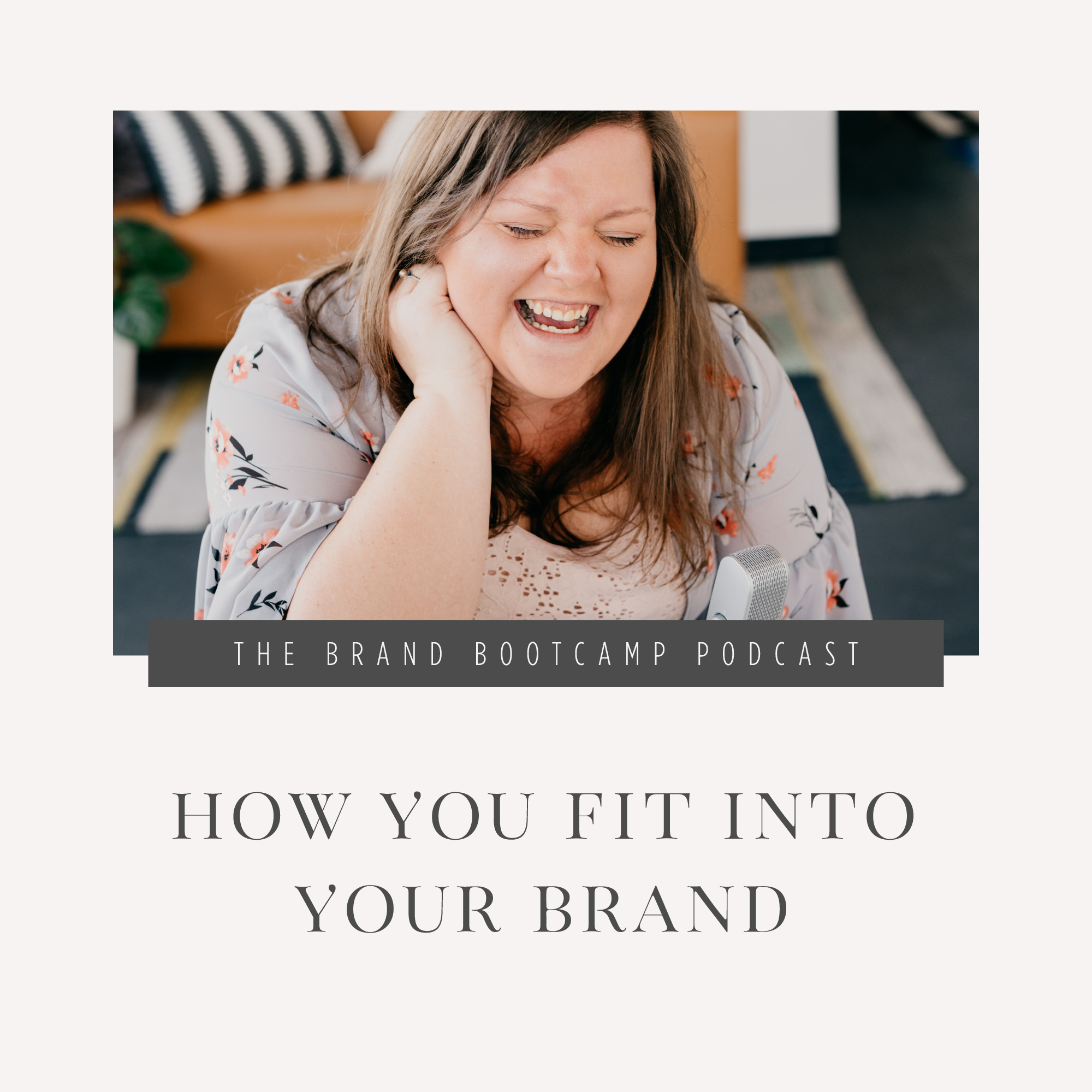 How You Fit Into Your Brand