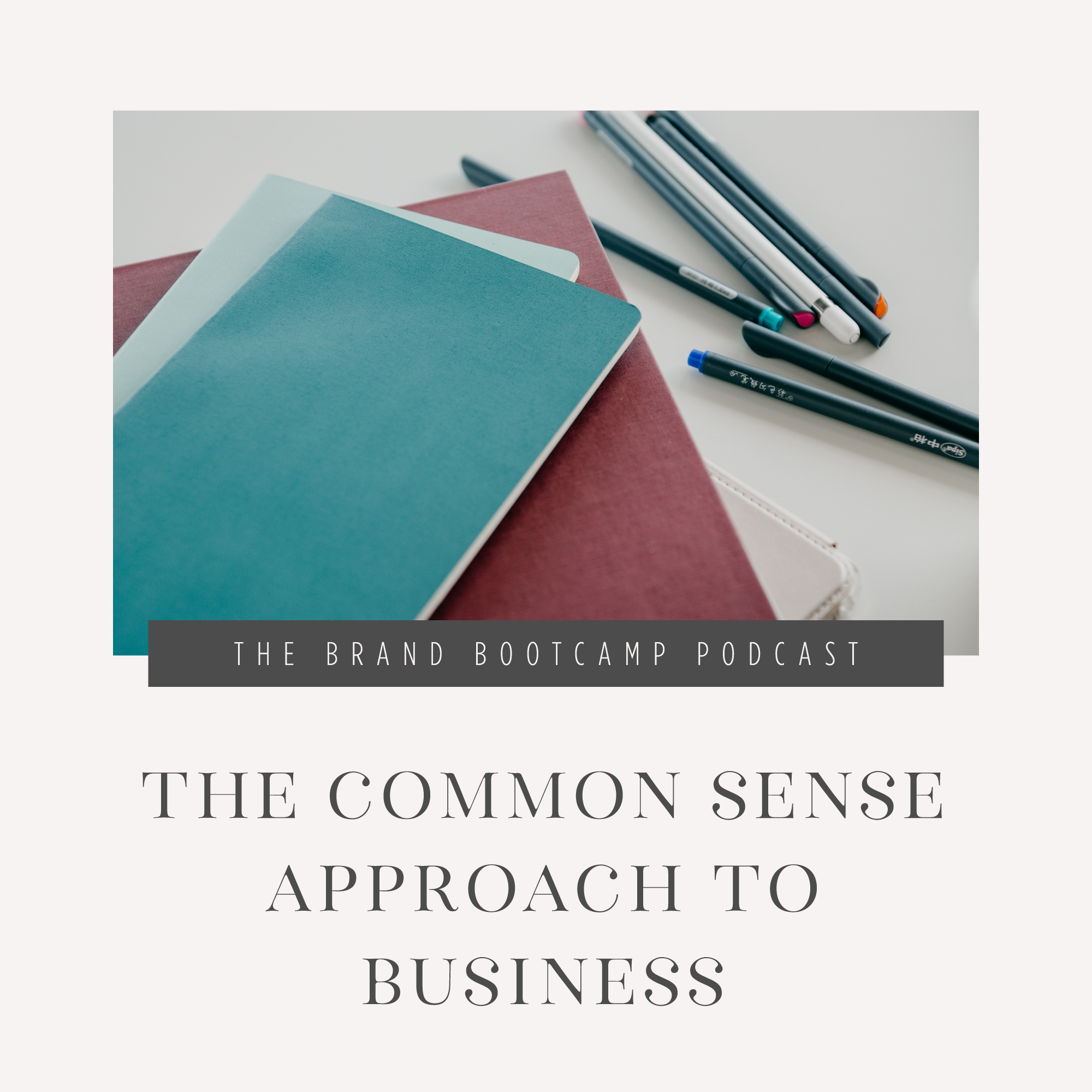 The Common Sense Approach to Business