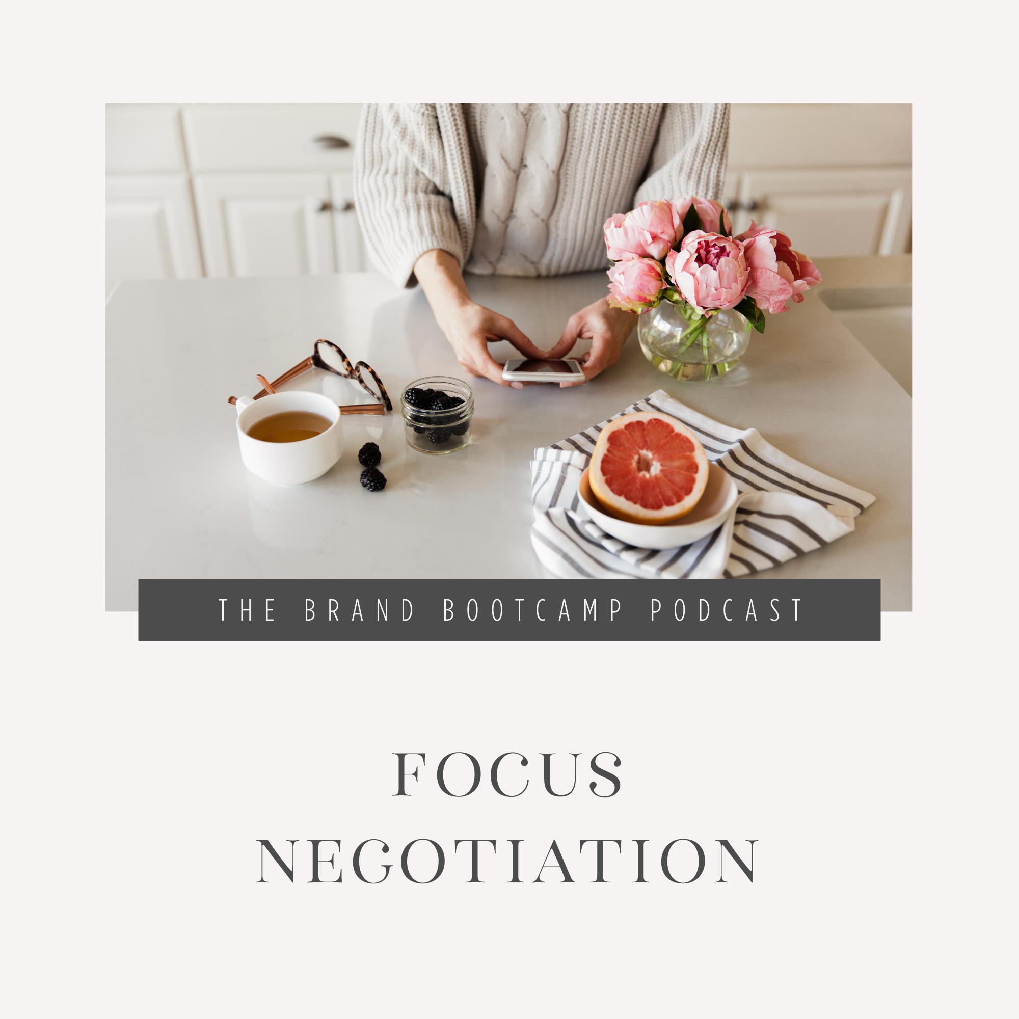 Focus Negotiation