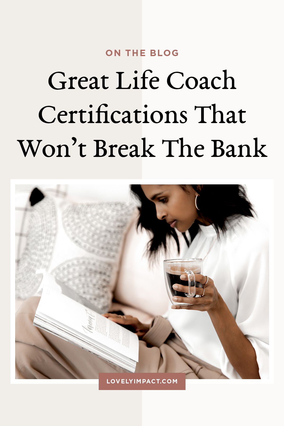 Great Life Coach Certifications That Won't Break The Bank