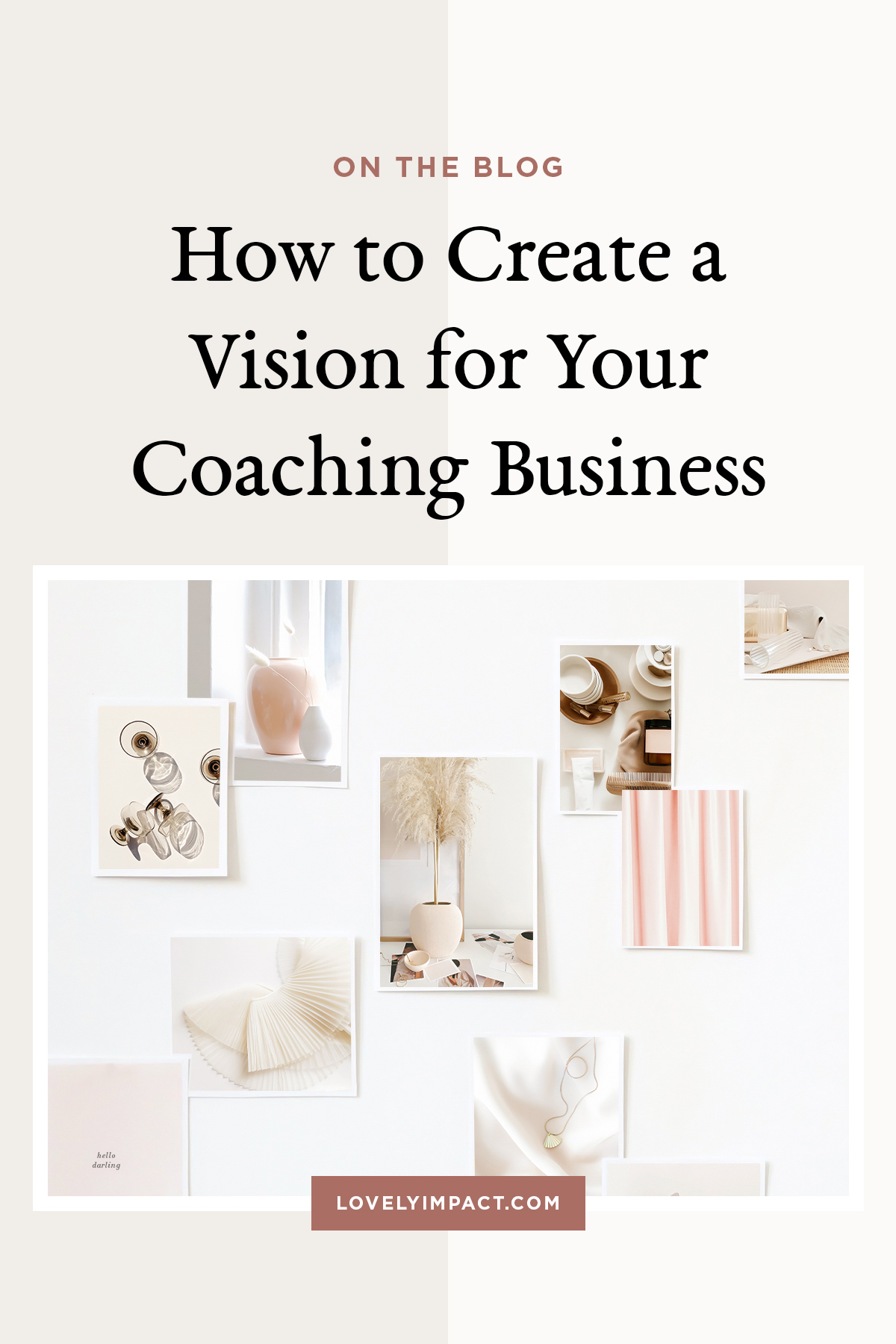 How to Create a Vision for Your Coaching Business