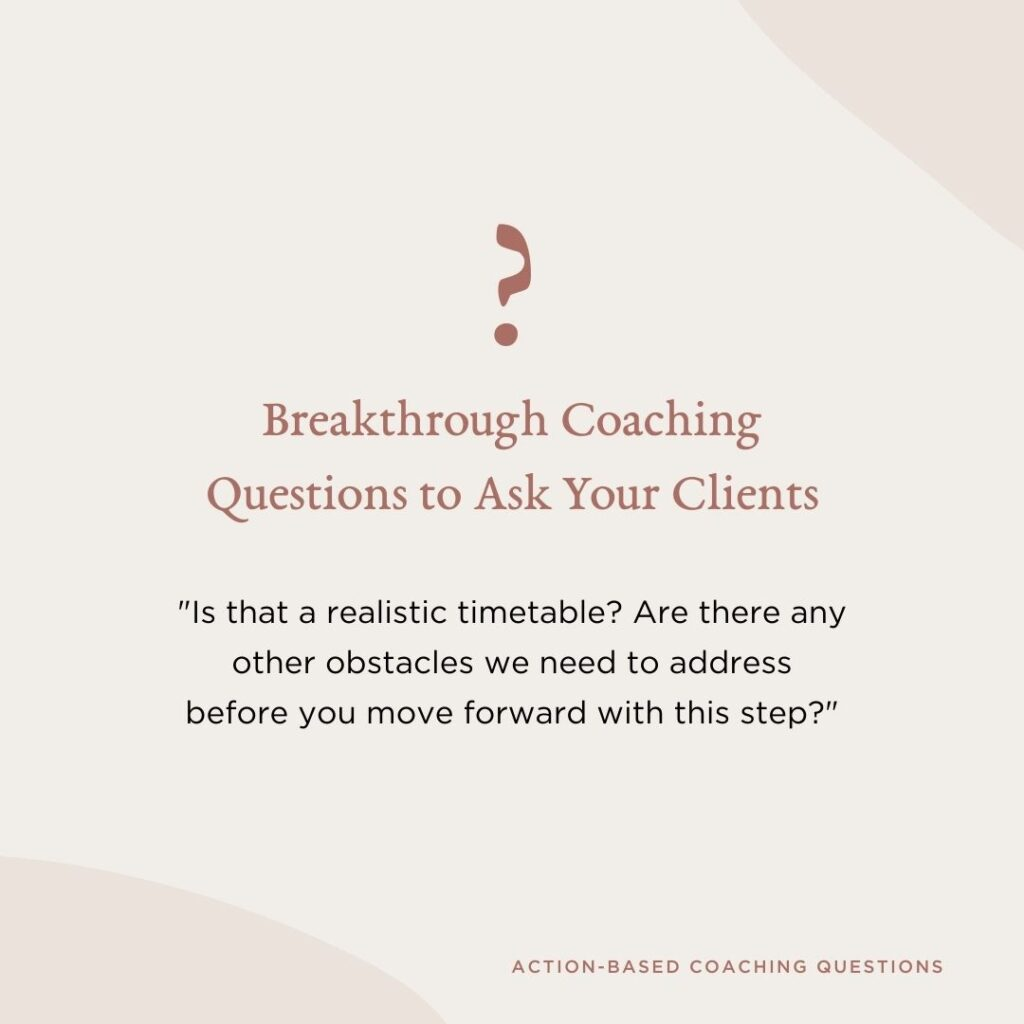Coaching Questions - 12 Powerful Coaching Questions To Help Your Clients Breakthrough (9)