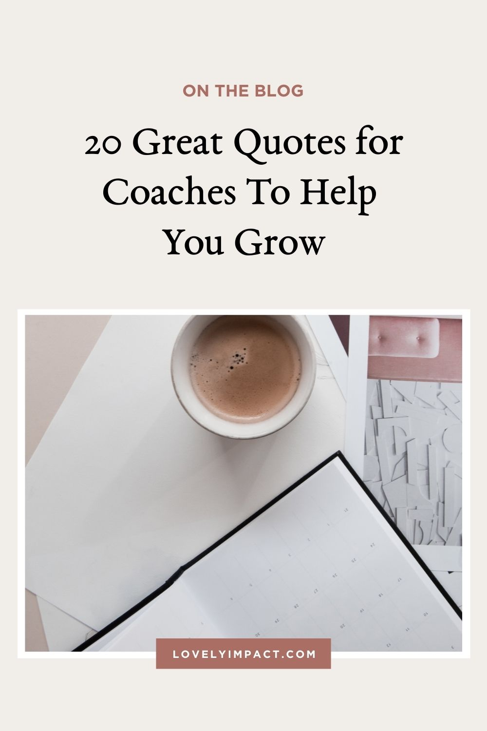 20 Great Quotes For Coaches To Help You Grow
