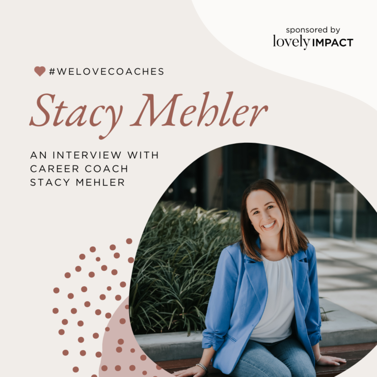 An Interview with Career Coach Stacy Mehler of Next Level Career Coach