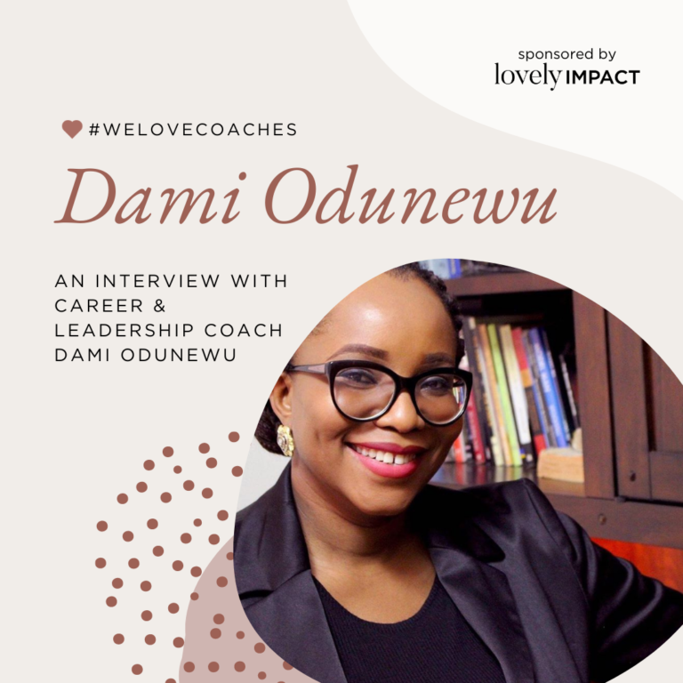 An Interview with Career & Leadership Coach Dami Odunewu
