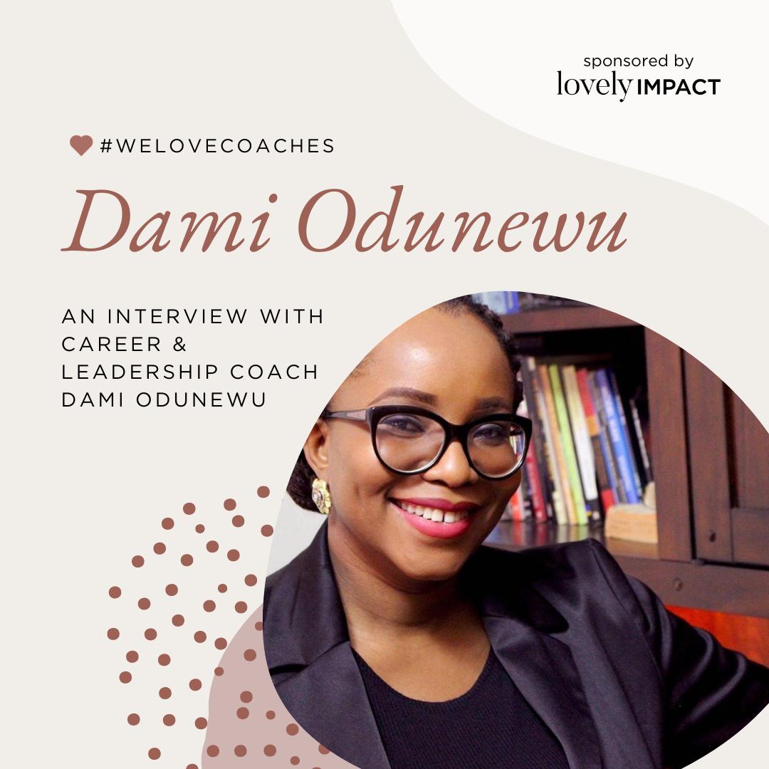 An Interview with Career & Leadership Coach Dami Odunewu