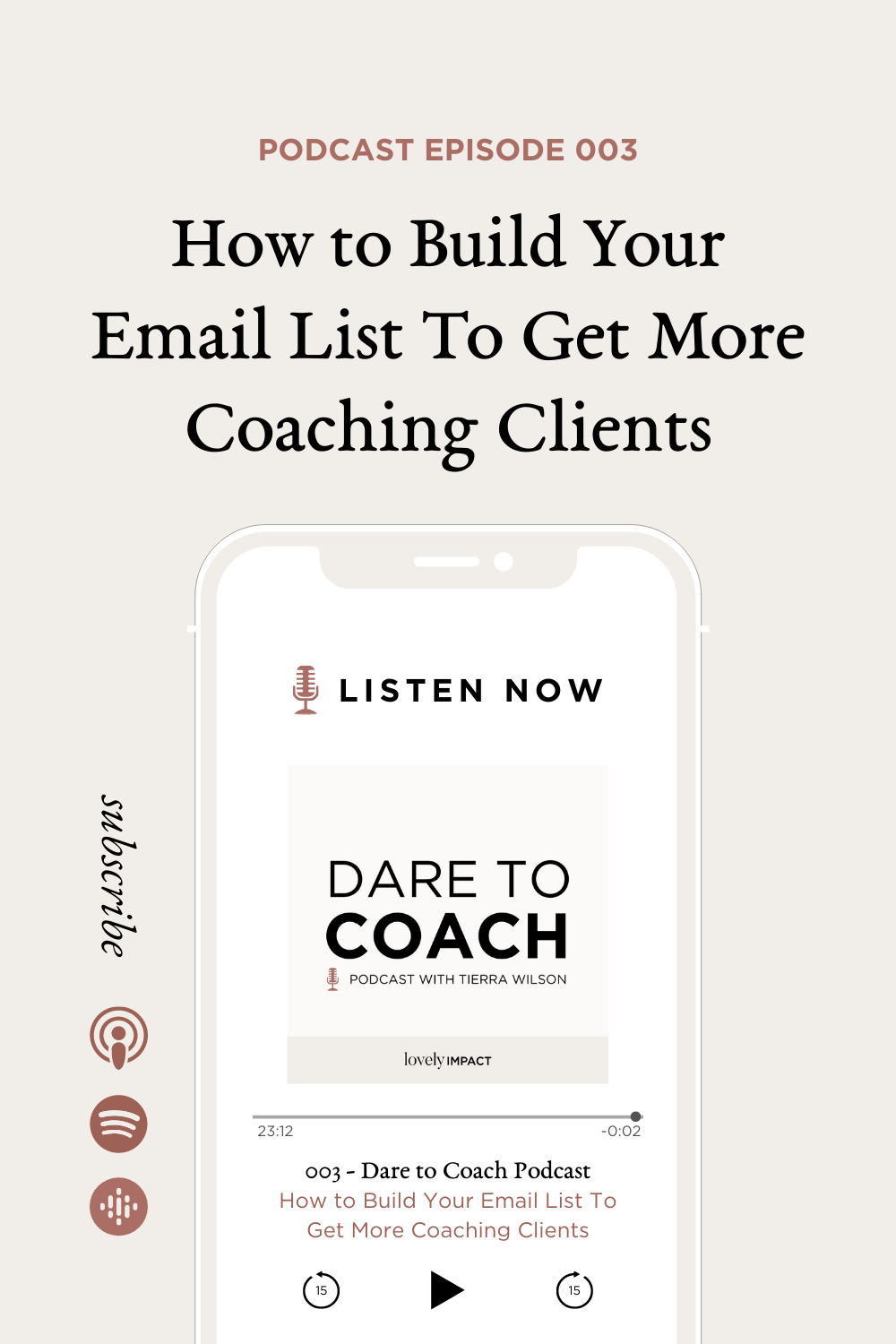 Episode 003: How to Build Your Email List To Get More Coaching Clients
