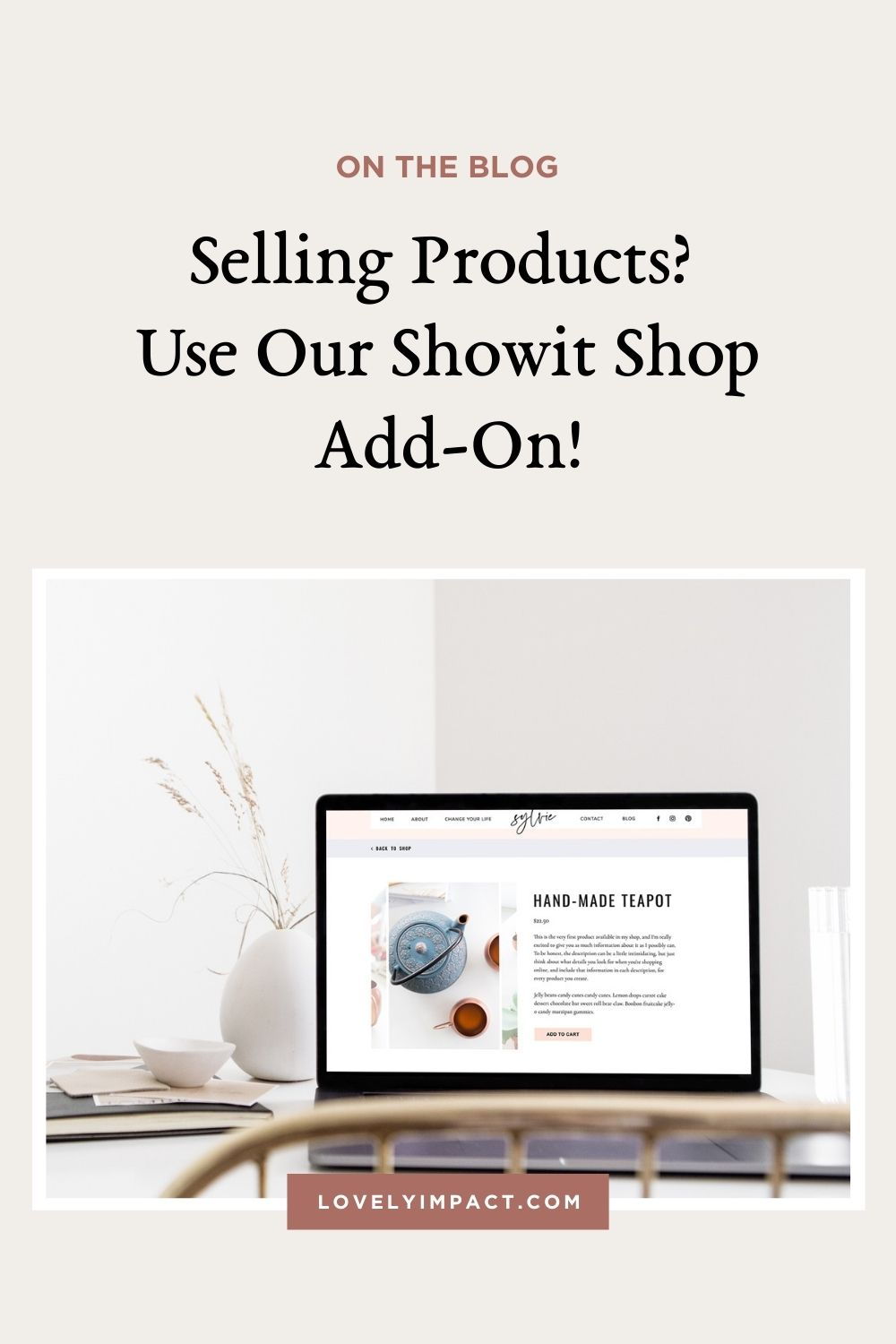 Selling Products? Keep Them On Your Website With Our Showit Shop Add-On!